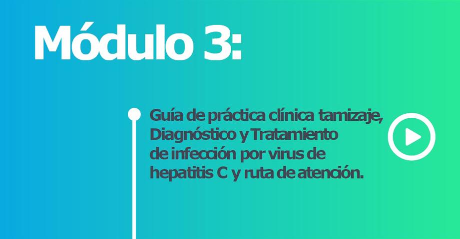 Guía de práctica clínica tamizaje, Diagnóstico y Tratamiento de infección por virus de hepatitis C.