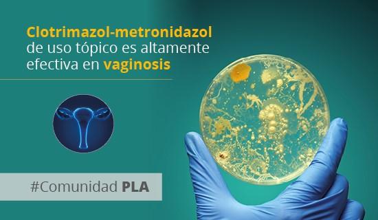 la-asociacion-de-clotrimazol-y-metronidazol-de-uso-topico-es-altamente-efectiva-en-vaginosis,-incluso-equivalente-a-fluconazol-en-candidiasis-vulvovaginal
